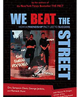 We Beat the Street by Drs. Sampson Davis, George Jenkins, and Rameck Hunt