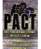 The Pact by Drs. Sampson Davis, Geprge Jenkins, and Rameck Hunt