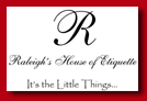 Raleigh House of Etiquette